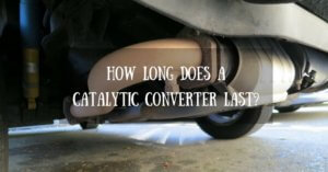 How Long Does A Catalytic Converter Last?