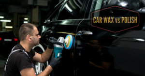 Car Wax vs Polish – Here's The Real Deal