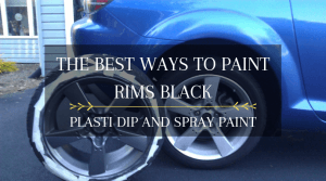 The best ways to paint rims black is to use either Plasti Dip or conventional spray paint.
