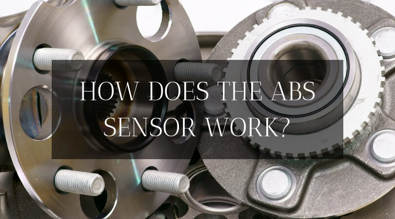 How Does The ABS Sensor Work? Here's A Deeper Look Into Your Car's Anti-Lock Brakes