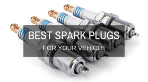 The Best Spark Plugs For Your Vehicle