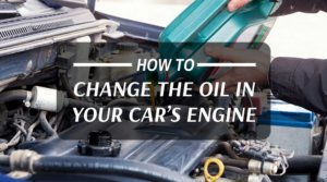 How To Change The Oil In Your Car's Engine